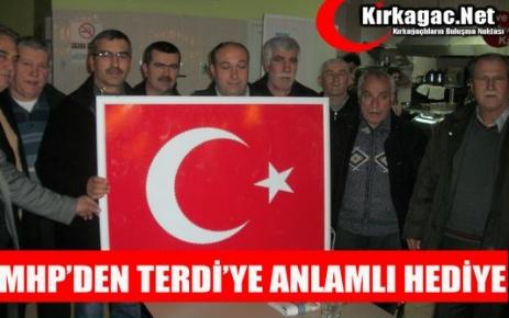 MHP'DEN TERDİ'YE ANLAMLI HEDİYE