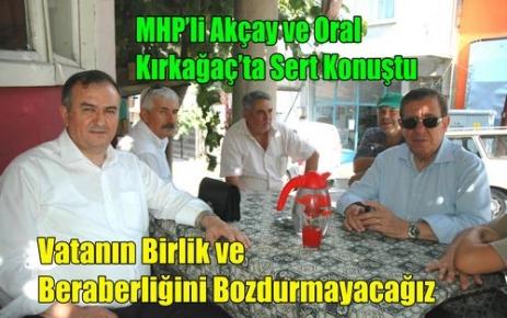 MHP'li Erkan Akçay ve Sümer Oral Kırkağaç'ta