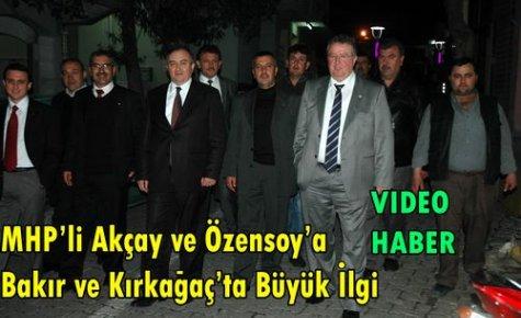 MHP'li Akçay ve Özensoy'a Büyük İlgi(VİDEO)