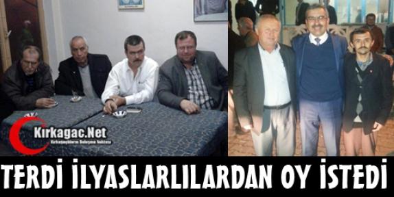 MHP'Lİ TERDİ İLYASLARLILARDAN OY İSTEDİ