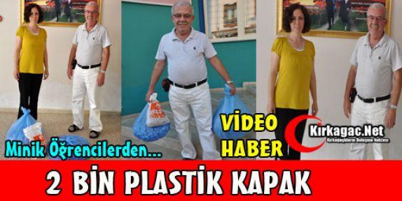 MİNİK ÖĞRENCİLERDEN 2 BİN PLASTİK KAPAK(VİDEO)
