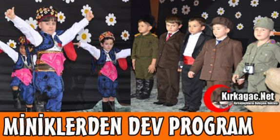 MİNİKLERDEN DEV PROGRAM