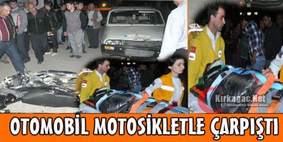 MOTOSİKLET OTOMOBİL İLE ÇARPIŞTI 2 YARALI
