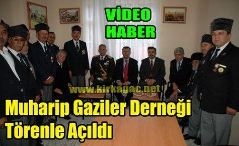 Muharip Gaziler Derneği Törenle Açıldı(VİDEO)