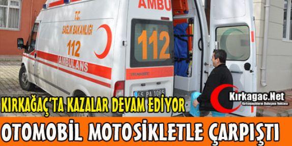 OTOMOBİL MOTOSİKLETE ÇARPTI 1 YARALI