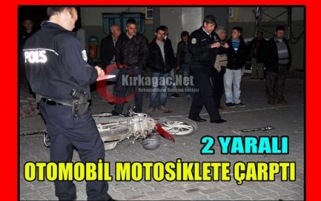 OTOMOBİL MOTOSİKLETE ÇARPTI 2 YARALI