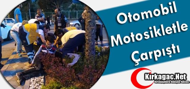 OTOMOBİL MOTOSİKLETLE ÇARPIŞTI 2 YARALI