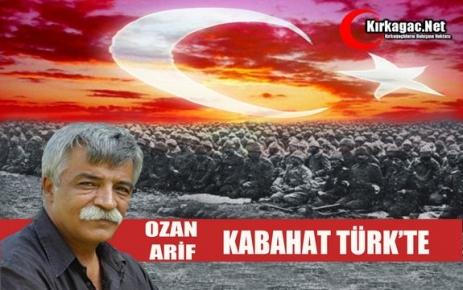 OZAN ARİF 'KABAHAT TÜRK'TE'