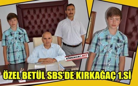 ÖZEL BETÜL SBS'DE KIRKAĞAÇ 1.Sİ