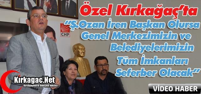 """ÖZEL """"OZAN BAŞKAN OLUNCA TÜM İMKANLARIMIZI SEFERBER EDECEĞİZ"""""""