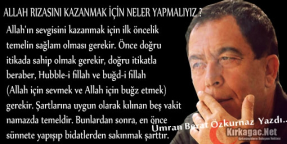 ÖZKURNAZ 'ALLAH RIZASINI KAZANMAK İÇİN NELER YAPMALIYIZ'