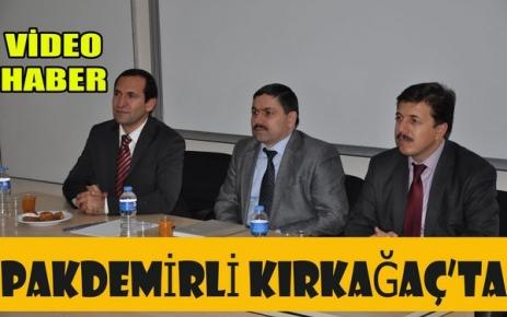 PAKDEMİRLİ'DEN KIRKAĞAÇ'A ZİYARET(VİDEO)