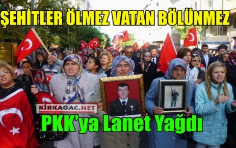 PKK'YA LANET YAĞDI