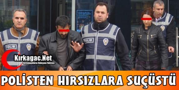 POLİSTEN HIRSIZLARA SUÇÜSTÜ
