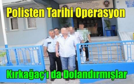 POLİSTEN TARİHİ OPERASYON