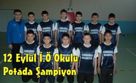 Potada Şampiyon 12 Eylül İ.Ö Okulu
