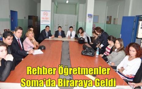 Rehber Öğretmenler Soma'da Buluştu