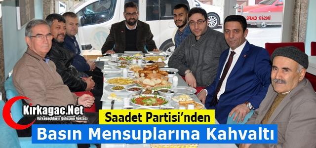 SAADET PARTİSİ'NDEN BASIN MENSUPLARINA KAHVALTI