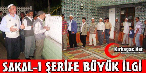 SAKAL-I ŞERİFE YOĞUN İLGİ