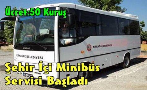 Şehir İçi Minibüs Servisi Başladı