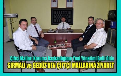 SIRMALI ve GEDÜZ'DEN ÇİFTÇİ MALLARINA ZİYARET