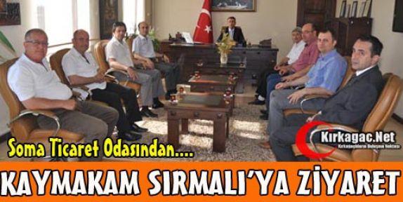 SOMA TİCARET ODASINDAN SIRMALI'YA ZİYARET