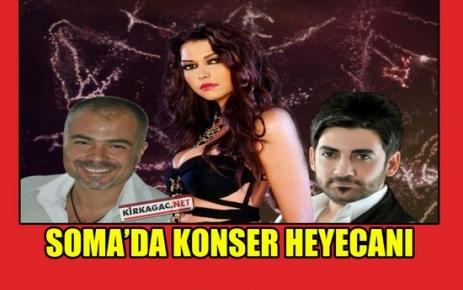 SOMA'DA KONSER HEYECANI