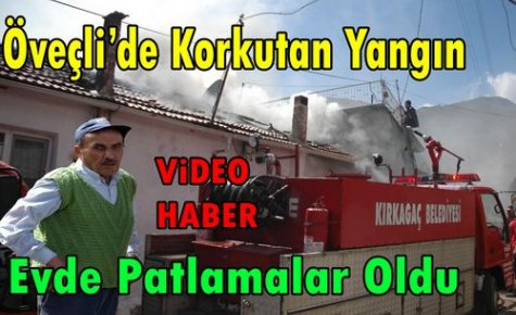 SON DAKİKA.ÖVEÇLİ'DE YANGIN(VİDEO)