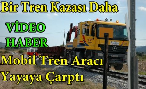 SON DAKİKA..TREN YAYAYA ÇARPTI 1 YARALI(VİDEO)
