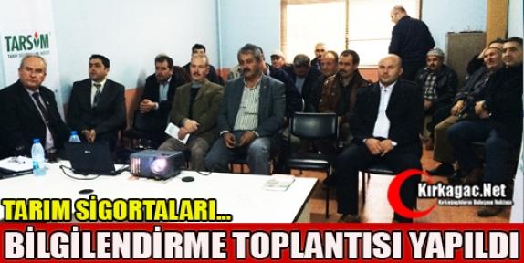 TARIM SİGORTALARI BİLGİLENDİRME TOPLANTISI GELENBE'DE YAPILDI