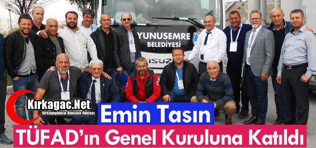 TASIN TÜFAD'IN GENEL KURULUNA KATILDI