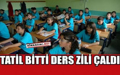 TATİL BİTTİ,DERS ZİLİ ÇALDI