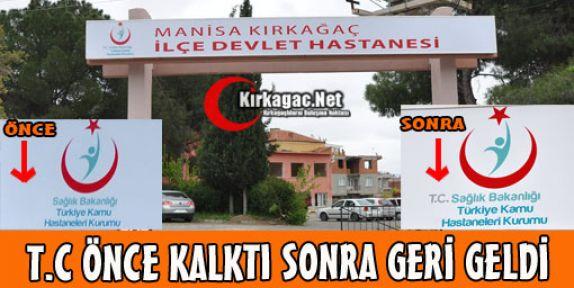 T.C ÖNCE KALKTI SONRA GERİ GELDİ