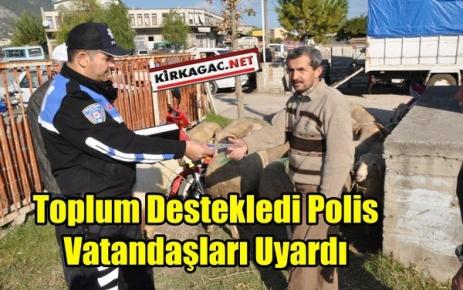 TD POLİS VATANDAŞLARI UYARDI
