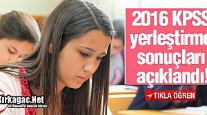 2016 KPSS YERLEŞTİRME SONUÇLARI AÇIKLANDI
