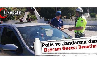 POLİS ve JANDARMA'DAN KIRKAĞAÇ'TA DENETİM