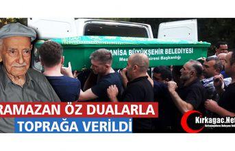 RAMAZAN ÖZ DUALARLA TOPRAĞA VERİLDİ