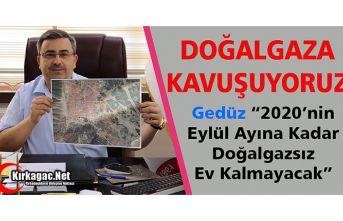 DOĞALGAZIN KIRKAĞAÇ'A GELİŞ TARİHİ BELLİ...