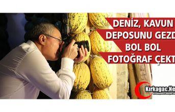 VALİ DENİZ, KAVUN DEPOSUNDA BOL BOL FOTOĞRAF ÇEKTİ