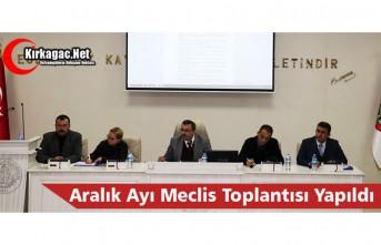 ARALIK AYI MECLİS TOPLANTISI GERÇEKLEŞTİRİLDİ