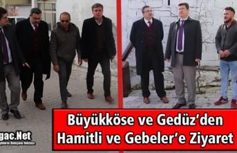 BÜYÜKKÖSE ve GEDÜZ'DEN GEBELER'LE HAMİTLİ'YE...