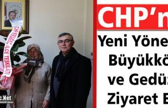 CHP'NİN YENİ YÖNETİMİ BÜYÜKKÖSE ve GEDÜZ'Ü...