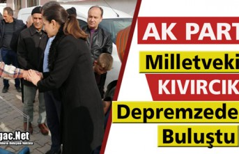 AK PARTİ'Lİ KIVIRCIK DEPREMZEDELERİ ZİYARET...