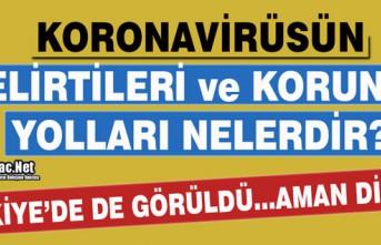KORONAVİRÜSÜN BELİRTİLERİ ve KORUNMA YOLLARI...