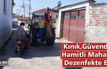 KINIK, GÜVENDİK ve HAMİTLİ DEZENFEKTE EDİLDİ