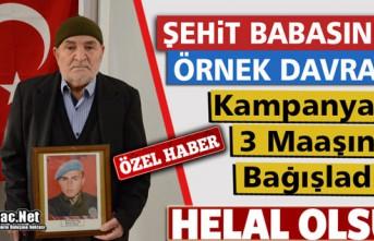 KIRKAĞAÇLI ŞEHİT BABASI KAMPANYAYA 3 MAAŞINI...