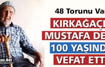 48 TORUNLU  MUSTAFA DEDE 100 YAŞINDA VEFAT ETTİ