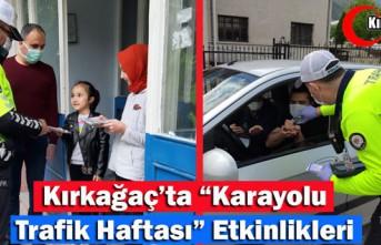 """KIRKAĞAÇ'TA """"KARAYOLU TRAFİK HAFTASI""""..."""