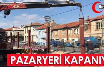 PAZARYERİ KAPANIYOR