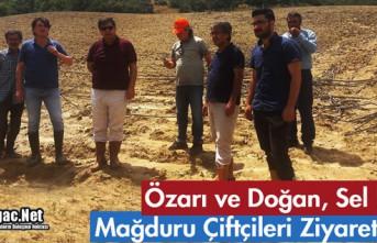 ÖZARI ve DOĞAN SEL MAĞDURU ÇİFTÇİLERİ ZİYARET...